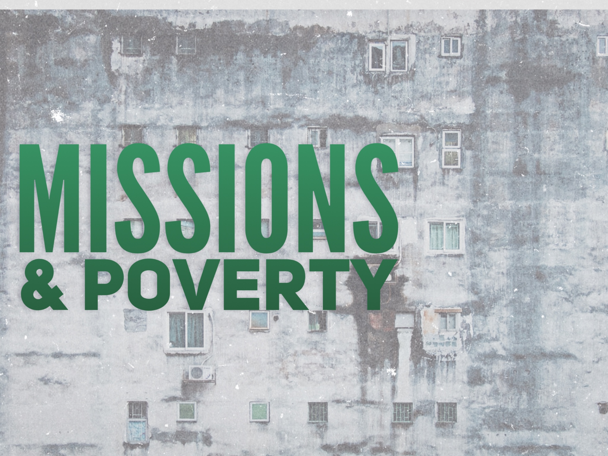 Missions & Poverty